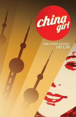 China Girl: And Other Stories (Paperback)