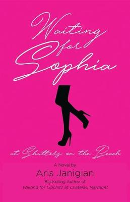 WAITING FOR SOPHIA at Shutters on the Beach (Paperback)