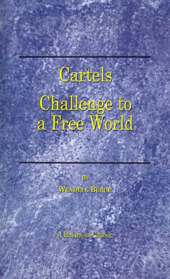 Cartels: Challenge to a Free World (Paperback)