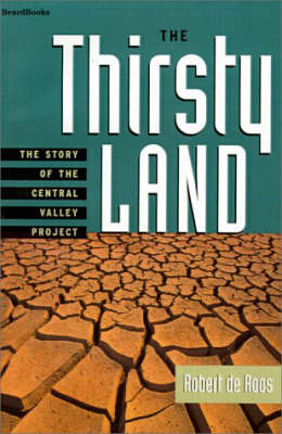 The Thirsty Land: the Story of the Central Valley Project (Paperback)