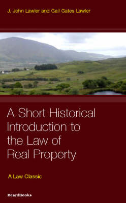 A Short Historical Introduction to the Law of Real Property (Paperback)