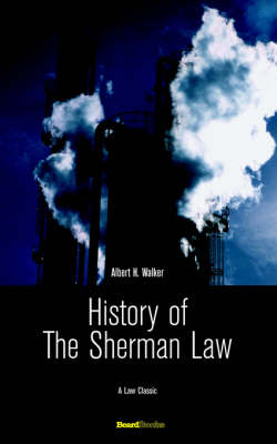 History of the Sherman Law (Paperback)