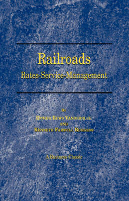 Railroads: Rates, Service, Management (Paperback)