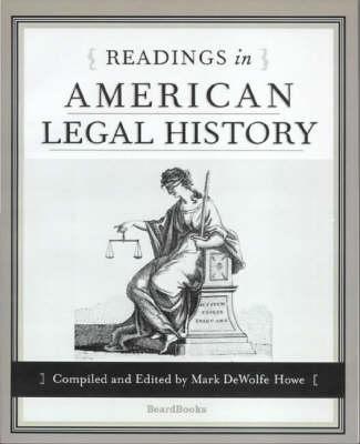 Readings in American Legal History (Paperback)