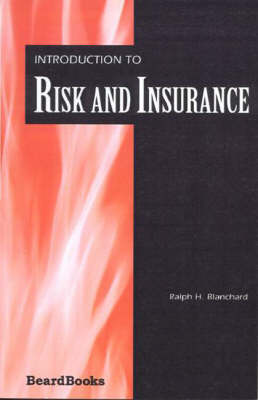Introduction to Risk and Insurance (Paperback)