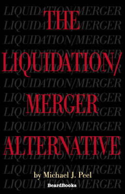The Liquidation/merger Alternative (Paperback)