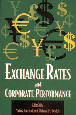 Exchange Rates and Corporate Performance (Paperback)