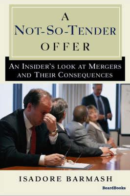 A Not-so-tender Offer (Paperback)