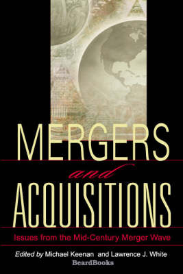 Mergers and Acquisitions: Issues from the Mid-century Merger Wave (Paperback)