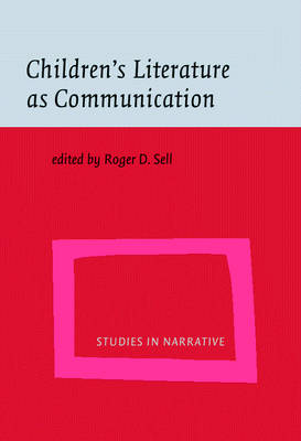 Children's Literature as Communication: The ChiLPA project - Studies in Narrative 2 (Hardback)