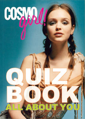 """Cosmogirl!"" Quiz Book: All About You (Paperback)"
