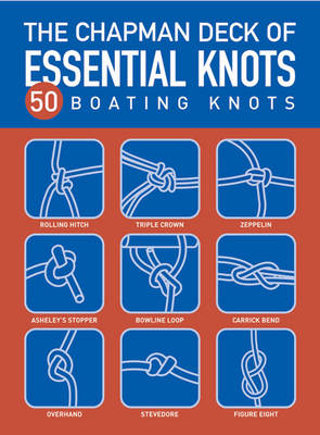 The Chapman Deck of Essential Knots: 47 Boating Knots