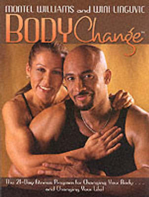 Bodychange: The 21-day Fitness Program for Changing Your Body - and Changing Your Life (Paperback)