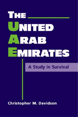 United Arab Emirates: A Study in Survival (Hardback)