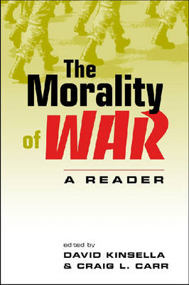 The Morality of War: A Reader (Paperback)
