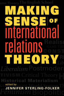 Making Sense of International Relations Theory (Paperback)