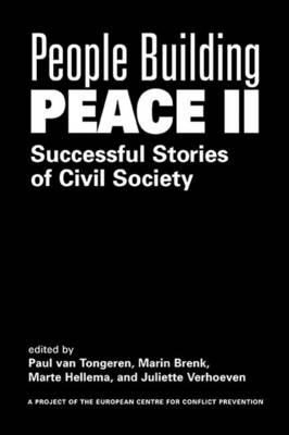 People Building Peace II: Successful Stories of Civil Society (Hardback)