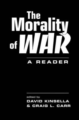 The Morality of War: A Reader (Hardback)