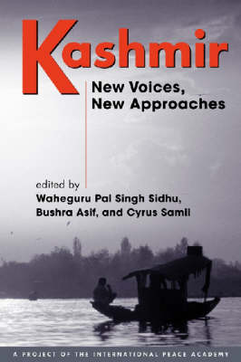 Kashmir: New Voices, New Approaches (Paperback)