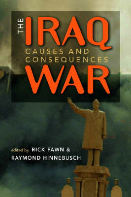 The Iraq War: Causes and Consequences (Paperback)