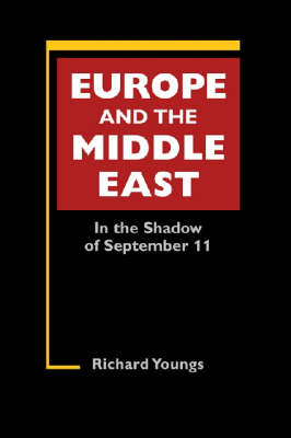 Europe and the Middle East: In the Shadow of September 11 (Hardback)