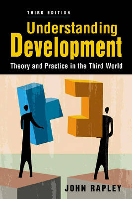 Understanding Development: Theory and Practice in the Third World (Paperback)
