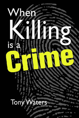 When Killing is a Crime (Paperback)