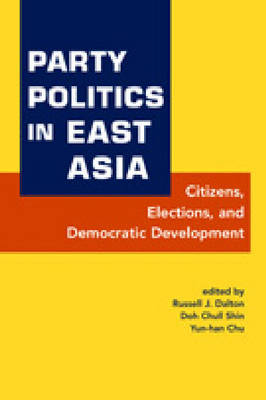 Party Politics in East Asia (Hardback)
