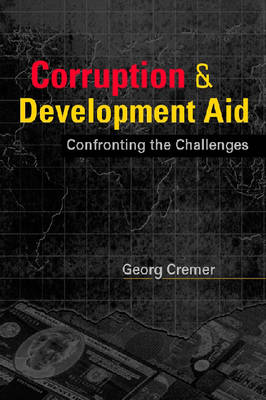 Corruption & Development Aid: Confronting the Challenges (Paperback)