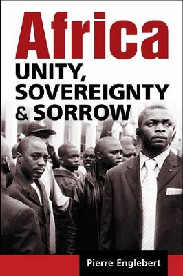 Africa: Unity, Sovereignty, and Sorrow (Paperback)