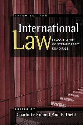 International Law: Classic and Contemporary Readings (Paperback)
