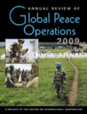 Annual Review of Global Peace Operations, 2009 (Paperback)