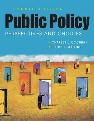 Public Policy: Perspectives and Choices (Paperback)