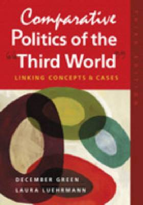 Comparative Politics of the Third World: Linking Concepts and Cases (Paperback)