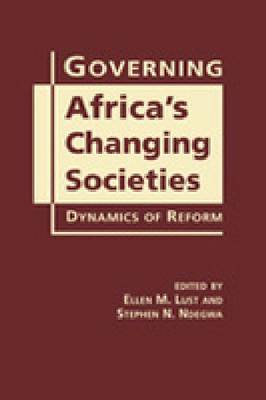 Governing Africa's Changing Societies: Dynamics of Reform (Hardback)