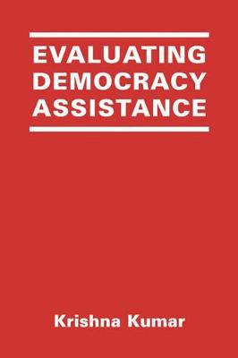 Evaluating Democracy Assistance (Hardback)