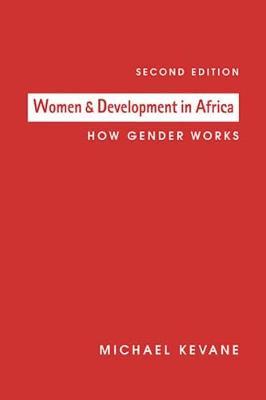 Women and Development in Africa: How Gender Works (Paperback)