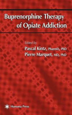 Buprenorphine Therapy of Opiate Addiction - Forensic Science and Medicine (Hardback)