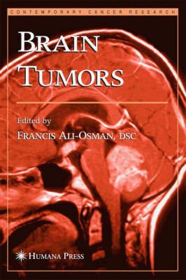 Brain Tumors - Contemporary Cancer Research (Hardback)
