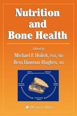 Nutrition and Bone Health - Nutrition and Health (Hardback)