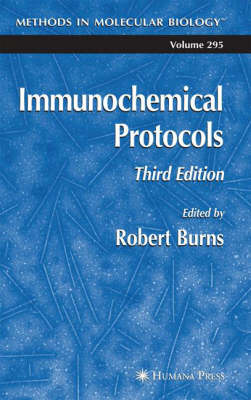 Immunochemical Protocols - Methods in Molecular Biology 295 (Hardback)
