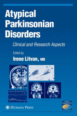 Atypical Parkinsonian Disorders: Clinical and Research Aspects - Current Clinical Neurology
