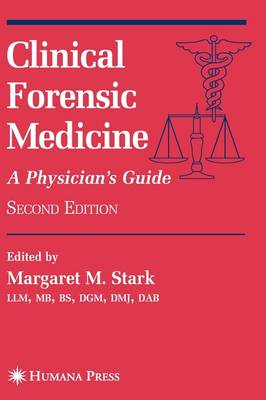 Clinical Forensic Medicine: A Physician's Guide - Forensic Science and Medicine