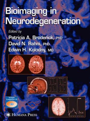 Bioimaging in Neurodegeneration - Contemporary Neuroscience