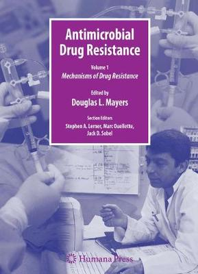 Antimicrobial Drug Resistance: Mechanisms of Drug Resistance, Vol. 1 Clinical and Epidemiological Aspects, Vol. 2 - Infectious Disease (Hardback)