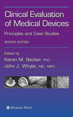 Clinical Evaluation of Medical Devices: Principles and Case Studies (Hardback)