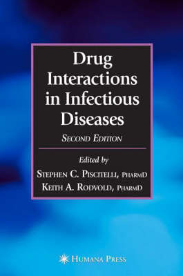Drug Interactions in Infectious Diseases - Infectious Disease (Hardback)
