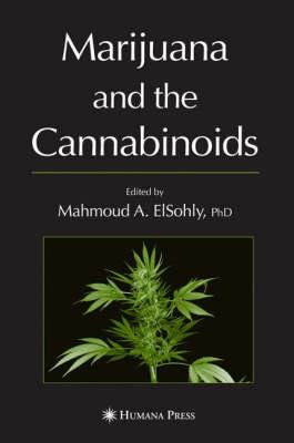 Marijuana and the Cannabinoids - Forensic Science and Medicine (Hardback)