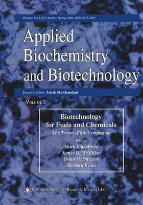 Proceedings of the Twenty-Fifth Symposium on Biotechnology for Fuels and Chemicals Held May 4-7, 2003, in Breckenridge, CO - ABAB Symposium (Paperback)