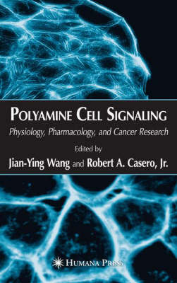 Polyamine Cell Signaling: Physiology, Pharmacology, and Cancer Research (Hardback)